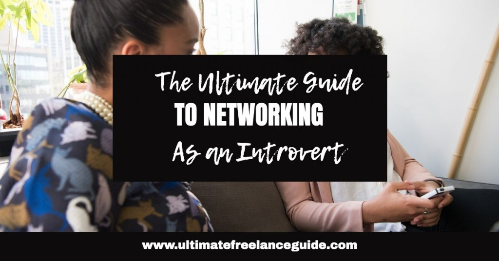 How to Network as an Introvert | Introvert's Guide to Networking | How to Network Effectively as an Introvert |  Tips for Networking as an Introvert