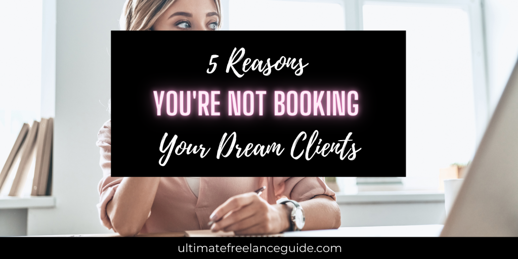 how to book my dream clients, how to book your dream clients, how to book more clients, how to get more clients, how to get more leads, lead generation tips